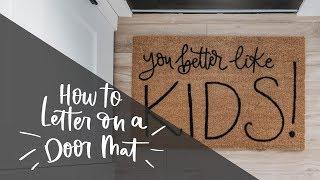 Personalized Door Mats Diy | Outdoor Diy + Decor Challenge