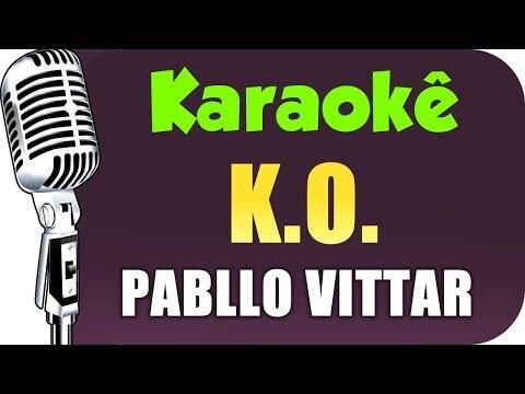 🎤 Pabllo Vittar - KO KARAOKÊ -  KARAOKÊ