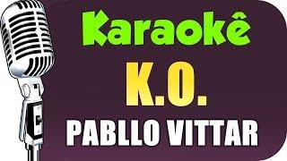 Baixar 🎤 Pabllo Vittar - K.O. (KARAOKÊ) - VERSION KARAOKÊ