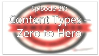 SharePoint Power Hour Episode 39: Content Types - Zero to Hero