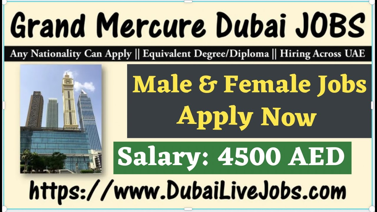 Grand Mercure Hotel Jobs in Dubai Open For Male and Female || Apply from Home in One Click
