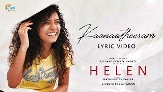 Gambar cover HELEN Malayalam Movie | Kaanaa Theeram Lyric Video | Anna Ben | Vineeth Sreenivasan | Shaan Rahman