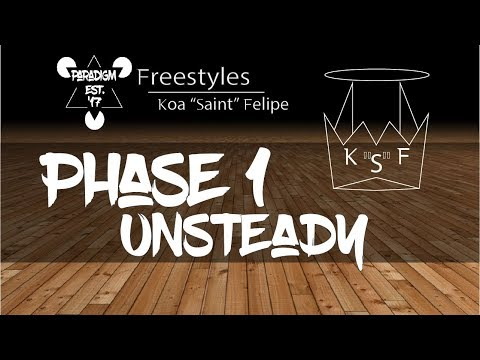 Unsteady | Saint Felipe | Phase 1