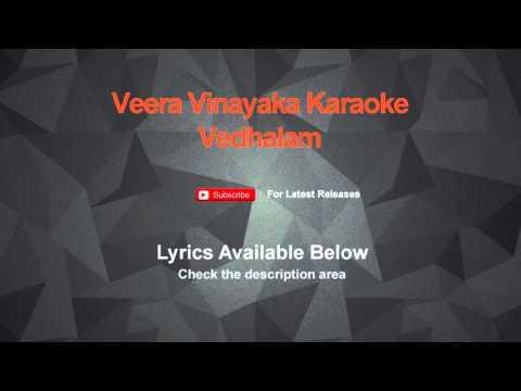 Veera Vinayaka Karaoke Vedhalam Karaoke