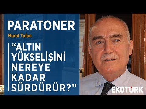 GRAM ALTIN NE ZAMAN 400 TL OLUR?  | Murat Tufan | Mehmet Ali Yıldırımtürk  | 27.03.2020