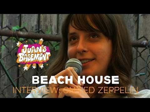 Beach House - Interview: On Led Zeppelin - Juan's Basement