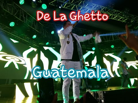 Concierto DE LA GHETTO en GUATEMALA