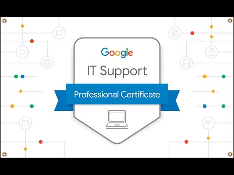Google IT Support Specialization Professional Certificate Review – Coursera