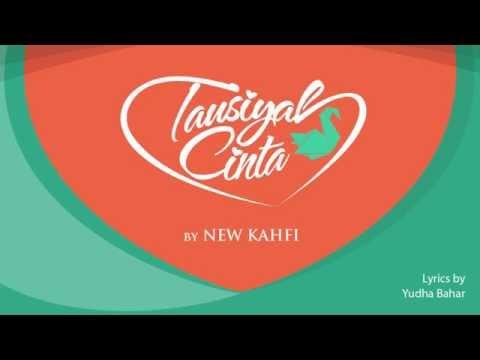 Tausiyah Cinta - OST Film Tausiyah Cinta by New Kahfi
