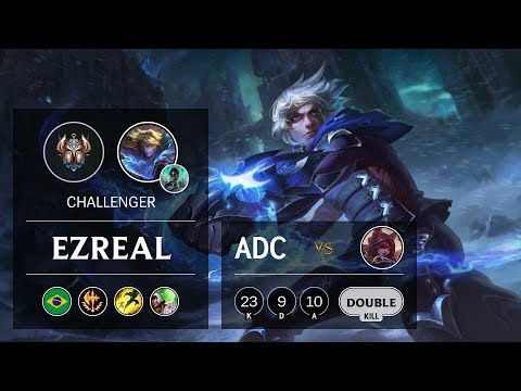 Ezreal ADC vs Xayah - BR Challenger Patch 9.23