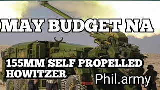 Gambar cover GOOD NEWS!! PHIL.ARMY 155MM SELF PROPELLED HOWITZER MAY BUDGET NA!!