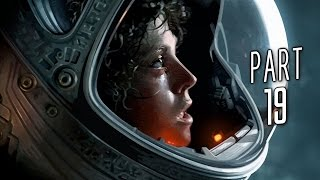 Alien Isolation Walkthrough Gameplay Part 19 - The Dome (PS4)