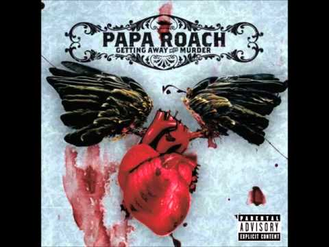 Papa Roach - Getting Away With Murder [HQ]