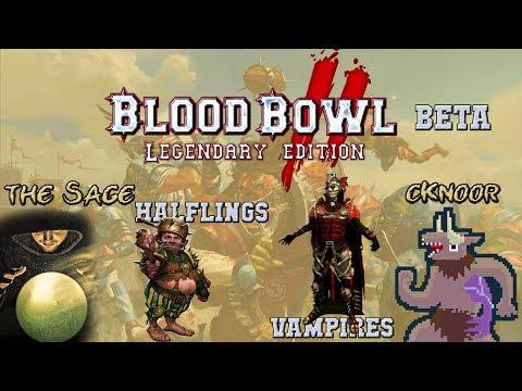 Legendary Edition Gameplay! Halflings (the Sage) Vs Vampires (cKnoor) - Blood Bowl 2