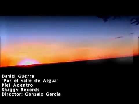 DANIEL GUERRA - POR EL VALLE DE AIGUA