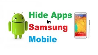 How to Hide Apps in Samsung Android