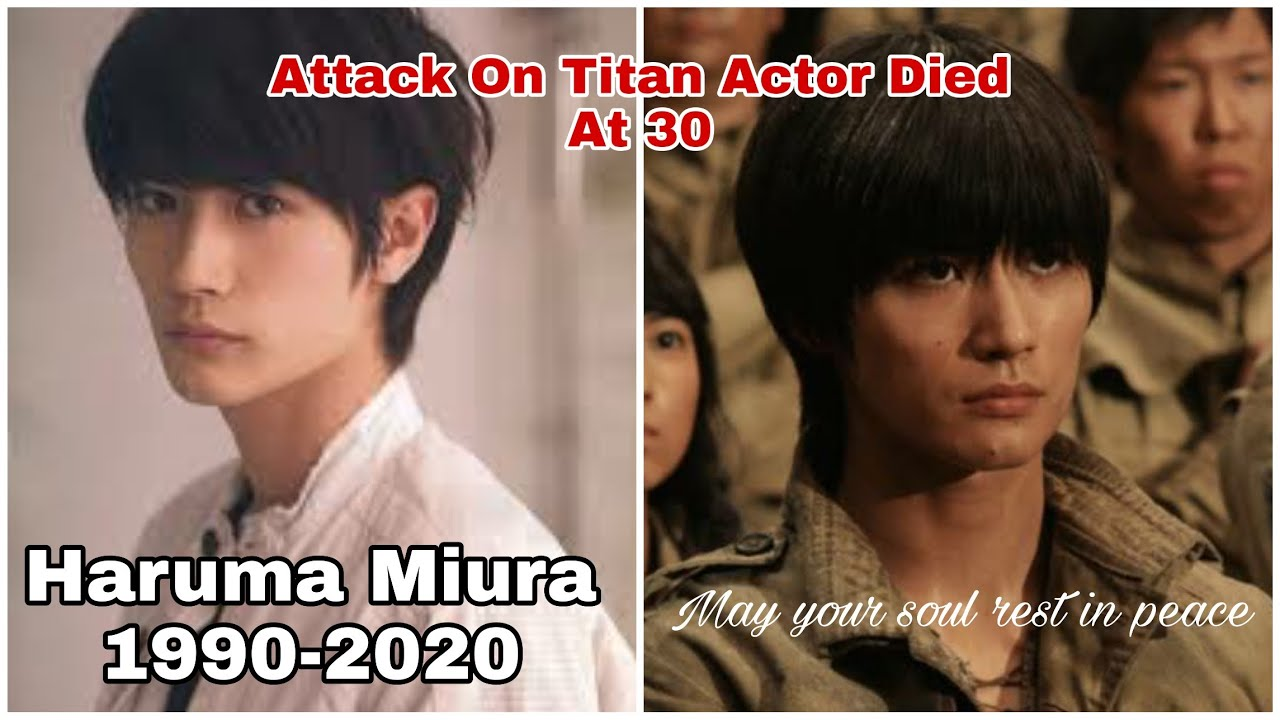 Haruma Miura Attack On Titan Actor Died At 30 Youtube