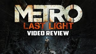 Metro: Last Light PC Game Review