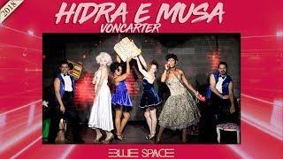Blue Space Ofical - Hidra e Musa Voncarter e Ballet - 25.02.18