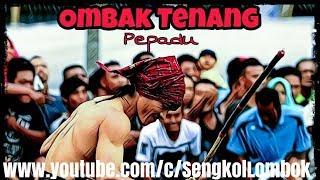 OMBAK TENANG vs RAJAWALI ANGKUH - GREAT DUEL PERESEAN WONDERFULL LOMBOK INDONESIA