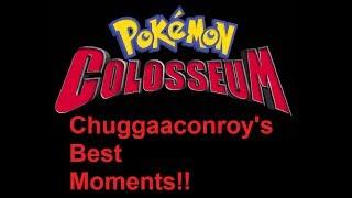 Chuggaaconroy - Best of/Funniest Moments of Pokémon Colosseum