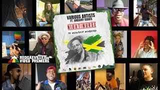 Gregory Isaacs feat. Various Artists - Night Nurse to #Covid19 Workers [Official Video 2020]