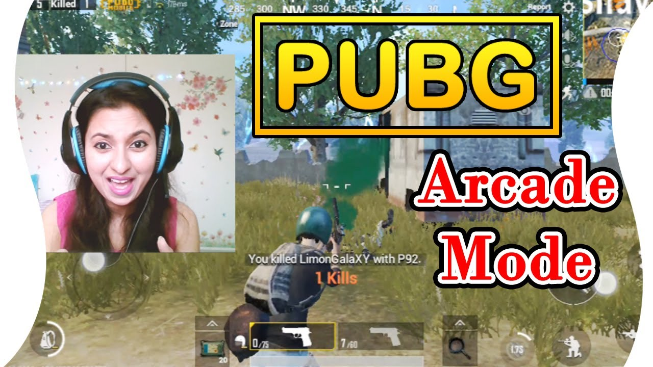 Indian Girl Plays New Pubg Mobile Update Arcade Mode Youtube