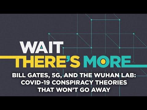 Coronavirus outbreak: Bill Gates, 5G, Wuhan lab - COVID-19 conspiracy theories that won't go aw