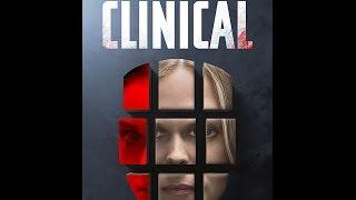 Клинический случай / Clinical (2017) - Русский Трейлер | WSM