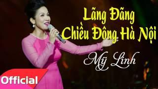 Lãng Đãng Chiều Đông Hà Nội - Mỹ Linh [Official Audio]