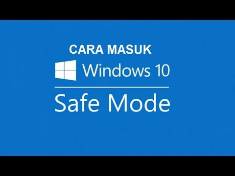 2 Cara Masuk Safe Mode Di Windows 10 Youtube
