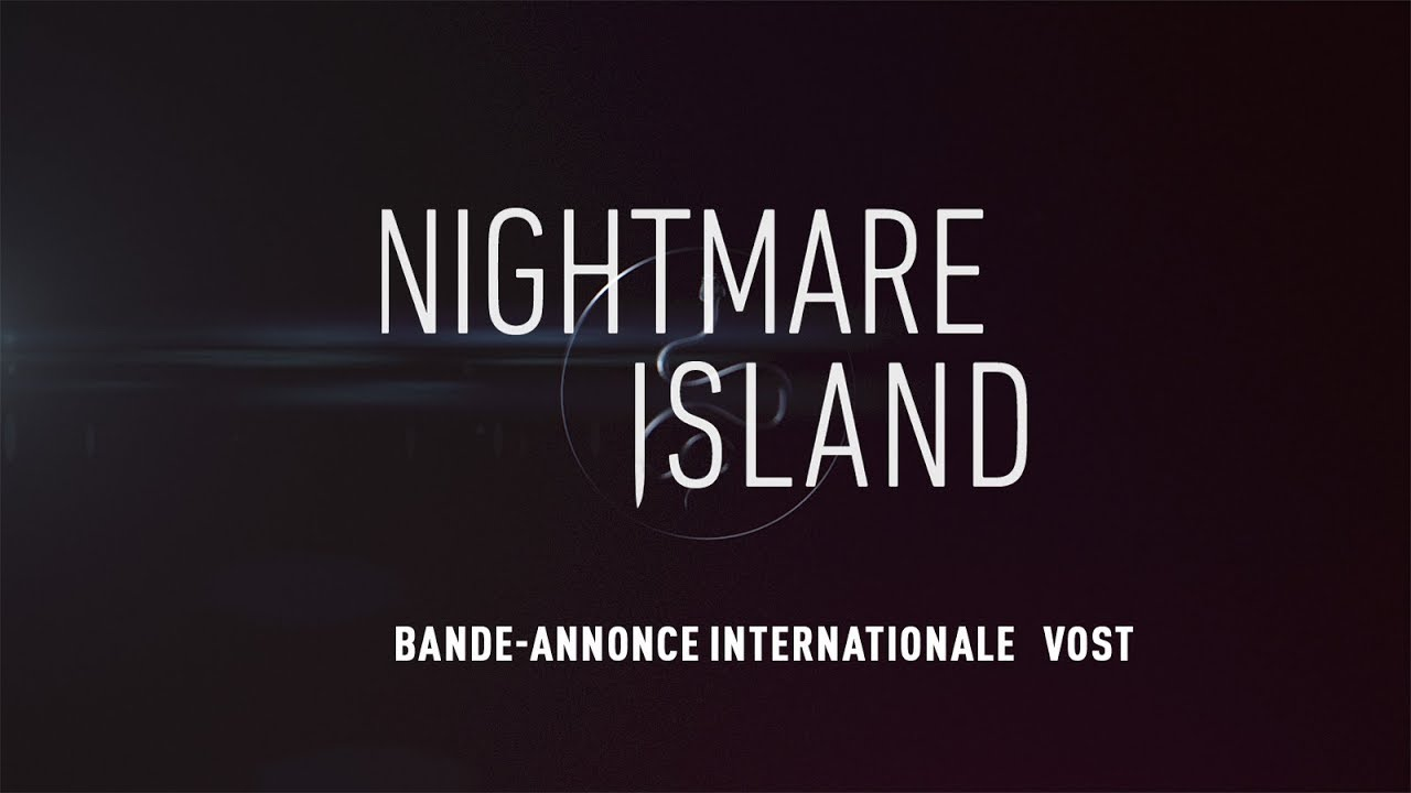 Nightmare Island - Bande-annonce Officielle - VOST