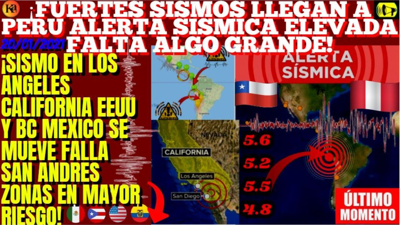 ¡FUERTES SISMOS EN PERU ALERTA SISMICA PUEDE VENIR UNO GRANDE!¡TIEMBLA LOS ANGELES FALLA SAN ANDRES!