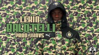 Lekin - Balotelli Prod: JXNVS