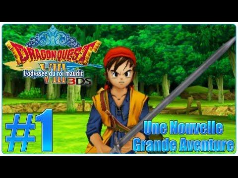 [Let's Play] Dragon Quest 8 3DS : L'odyssée du Roi Maudit FR #1 - Une Nouvelle Grande Aventure !