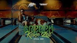 GReeeN - KEINE ZEIT (prod. IrieVibrations)
