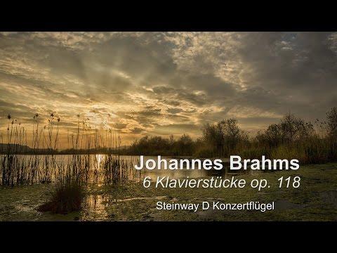 J. Brahms: 6 Klavierstücke op. 118 (Steinway D)