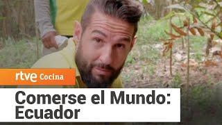 Comerse el Mundo: Ecuador | RTVE Cocina