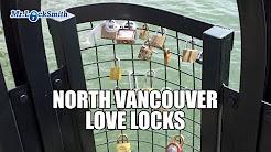 "North Vancouver ""Love Locks"" Location   Mr. Locksmith Video"