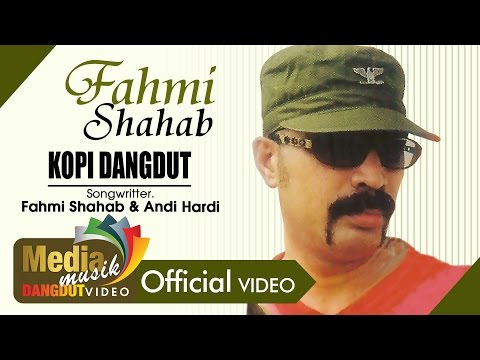 Fahmi Shahab - Kopi Dangdut [Official]