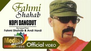 Fahmi Shahab - Kopi Dangdut [OFFICIAL]