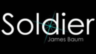 Soldier - James Baum Mp3
