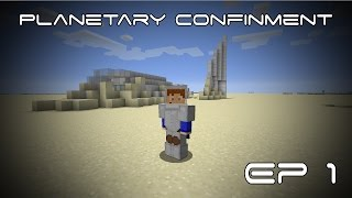 Planetary Confinement - Aventure - Ep 1