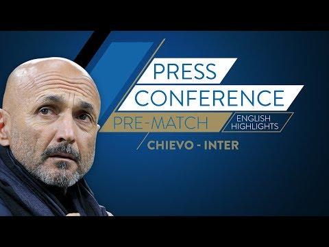 CHIEVOVERONA-INTER   Luciano Spalletti's Pre Match Press Conference (English Subtitles)
