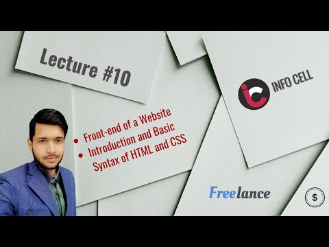 Freelance Developer | Lecture#10 | Introduction To HTML And CSS