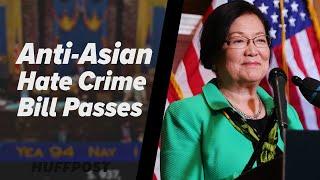Anti-Asian Hate Crime Bill Passed