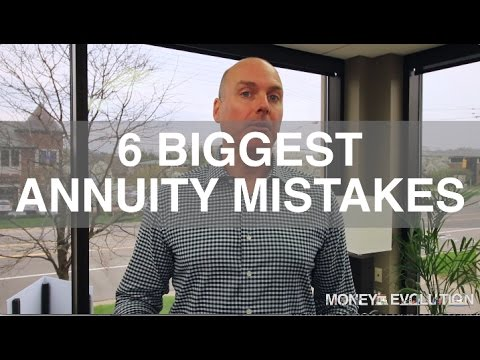 6 Biggest Annuity Mistakes