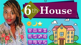 The 6th House in Astrology + All Zodiac signs & Planets || #Astrology #6thhouse