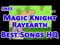 SNES Magic Knight Rayearth Best Songs HQ