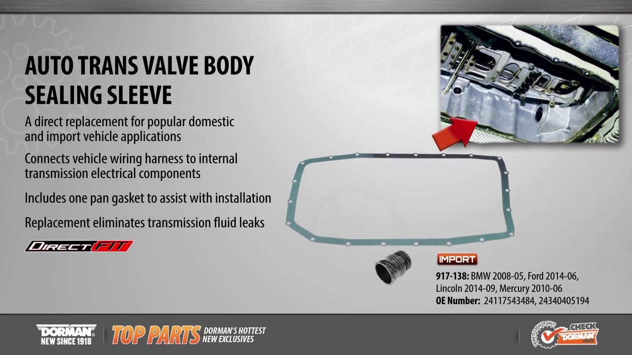 Auto Trans Valve Body Sealing Sleeve Dorman 917-138